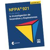 NFPA-921(11): Guia para la Investigacion de Incendios y Explosiones