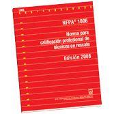 NFPA-1006E(08): Norma para calificacion profesional de tecnicos en rescate