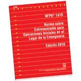 NFPA-1410E(10): Norma sobre Entrenamiento para Operaciones Iniciales en el Lugar de la Emergencia