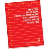 NFPA-1936E(99): Norma sobre sistemas de herramientas para rescate con potencia externa