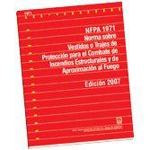 NFPA-1971E(07): Norma sobre Vestidos o Trajes de Proteccion para el Combate de Incendios Estruturales y de Aproximacion al Fuego