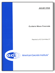 ACI-207.1R-05: Guide to Mass Concrete (Reapproved 2012) (Video Presentation)