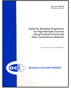 ACI-211.4R-08: Guide for Selecting Proportions for High-Strength Concrete Using Portland Cement & Other Cementitious Material