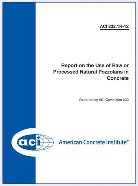 ACI-232.1R-12 Report on the Use of Raw or Processed Natural Pozzolans in Concrete (Video Presentation)