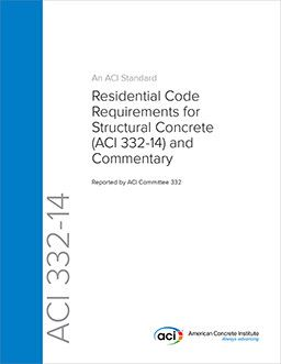 ACI-332-14 Residential Code Requirements for Structural Concrete and Commentary