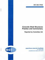 ACI-334.1R-92: Concrete Shell Structures Practice and Commentary (Reapproved 2002)