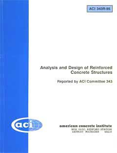 ACI-343R-95: Analysis & Design of Reinforced Concrete Bridge Structures (Repproved 2004)