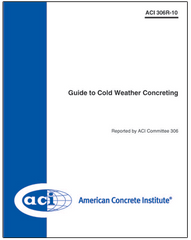 ACI-306R-10 Guide to Cold Weather Concreting