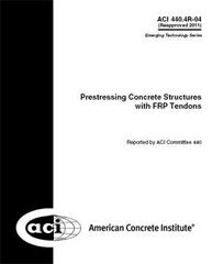 ACI-440.4R-04 Prestressing Concrete Structures with FRP Tendons (Reapproved 2011)