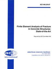ACI-446.3R-97 Finite Element Analysis of Fracture in Concrete Structures