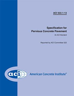ACI-522.1-08 Specification for Pervious Concrete Pavement
