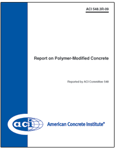 ACI-548.3R-09 Report on Polymer-Modified Concrete