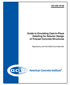 ACI-550.1R-09 Guide to Emulating Cast-in-Place Detailing for Seismic Design of Precast Concrete Structures