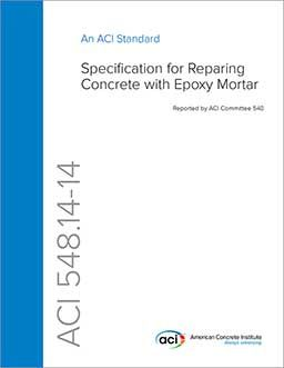 ACI-548.14-14 Specification for Repairing Concrete with Epoxy Mortar