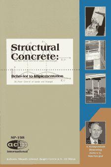 ACI-SP-198 Structural Concrete - Behavior to Implementation