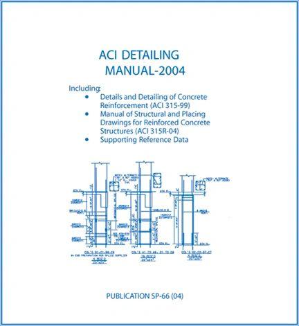 ACI-SP-66(04) ACI Detailing Manual-2004