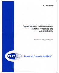 ACI-439.4R-09 Report on Steel Reinforcement - Material Properties and U.S. Availability