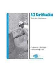 ACI-CP-60(09) ACI Certification - Craftsman Workbook for Shotcrete Nozzleman