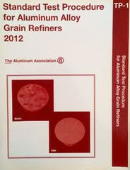 AA-TP112 Std Test Procedure - Aluminum Alloy Grain Refiners