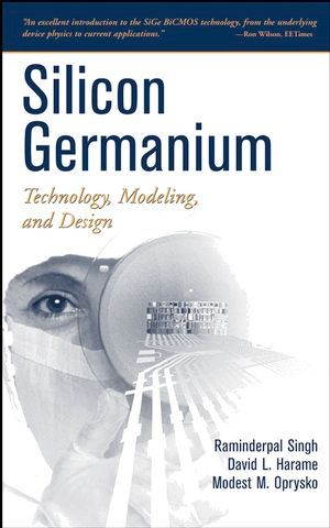 IEEE-44653-8 Silicon Germanium: Technology, Modeling, and Design