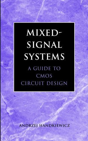 IEEE-22853-0 Mixed-Signal Systems: A Guide to CMOS Circuit Design