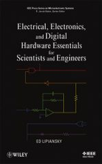 IEEE-30499-0 Electrical, Electronics, and Digital Hardware Essentials for Scientists and Engineers