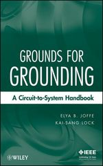 IEEE-66008-8 Grounds for Grounding: A Circuit to System Handbook