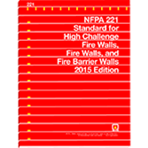 NFPA-221(15): Standard for High Challenge Fire Walls, Fire Walls, and Fire Barrier Walls