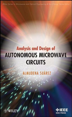 IEEE-05074-3 Analysis and Design of Autonomous Microwave Circuits