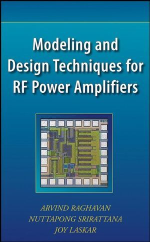 IEEE-71746-1 Modeling and Design Techniques for RF Power Amplifiers