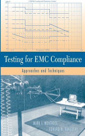 IEEE-43308-8 Testing for EMC Compliance: Approaches and Techniques