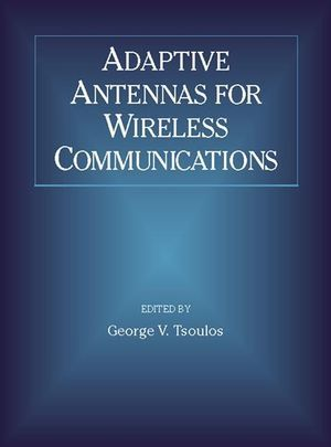 IEEE-36016-7 Adaptive Antennas for Wireless Communications