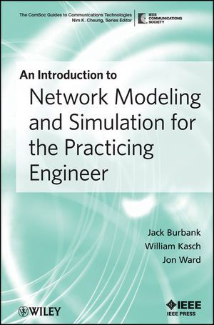 IEEE-46726-8 An Introduction to Network Modeling and Simulation for the Practicing Engineer