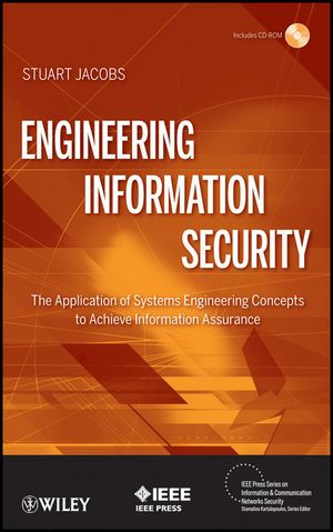 IEEE-56512-4 Engineering Information Security: The Application of Systems Engineering Concepts to Achieve Information Assurance