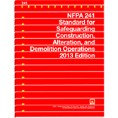 NFPA-241(13): Standard for Safeguarding Construction, Alteration, and Demolition Operations
