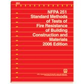 NFPA-251(06): Standard Methods of Tests of Fire Endurance of Building Construction and Materials