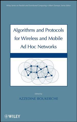 IEEE-38358-2 Algorithms and Protocols for Wireless, Mobile Ad Hoc Networks
