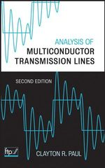 IEEE-13154-1 Analysis of Multiconductor Transmission Lines, 2nd Edition