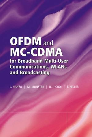 IEEE-85879-0 OFDM and MC-CDMA for Broadband Multi-User Communications, WLANs and Broadcasting