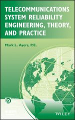 IEEE-13051-3 Telecommunications System Reliability Engineering, Theory, and Practice