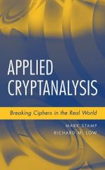 IEEE-11486-5 Applied Cryptanalysis: Breaking Ciphers in the Real World