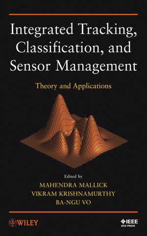 IEEE-63905-4 Integrated Tracking, Classification, and Sensor Management: Theory and Applications