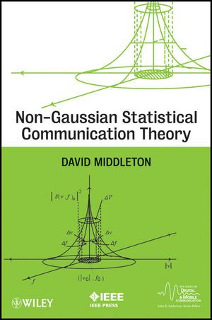 IEEE-94847-7 Non-Gaussian Statistical Communication Theory