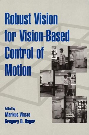IEEE-35378-7 Robust Vision for Vision-Based Control of Motion
