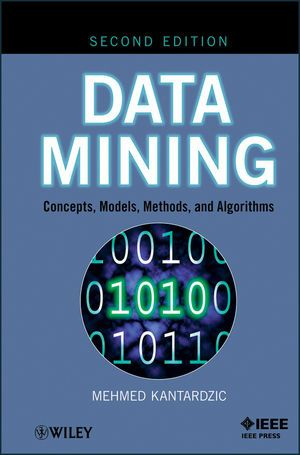IEEE-89045-5 Data Mining: Concepts, Models, Methods, and Algorithms, 2nd Edition