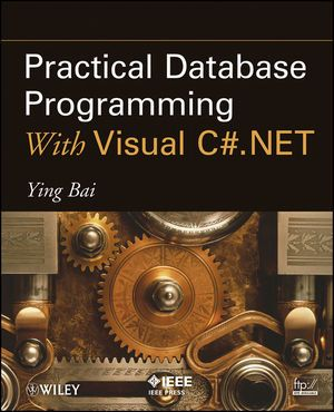 IEEE-46727-5 Practical Database Programming With Visual C#.NET