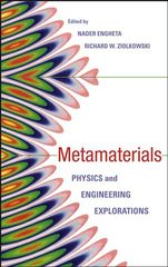 IEEE-76102-0 Metamaterials: Physics and Engineering Explorations