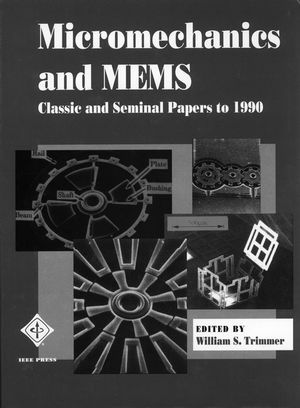IEEE-31085-8 Micromechanics and MEMS: Classic and Seminal Papers to 1990
