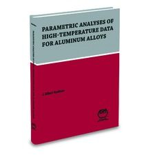 AA-ASM-05202G Parametric Analysis of High-Temperature Data for Aluminum Alloys