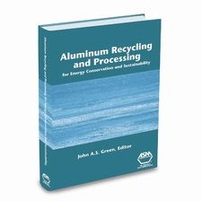 AA-ASM-05217G Aluminum Recycling and Processing: for Energy Conservation and Sustainability
